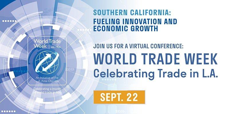 world trade week los angeles sept. 22nd